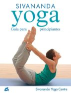 sivananda yoga : guia para principiantes-9788484451693