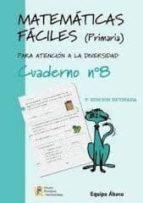 matematicas faciles cuaderno nº8 (primaria)-9788484914693