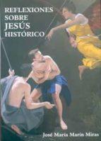 Descarga de libros reales en línea Reflexiones sobre jesus historico