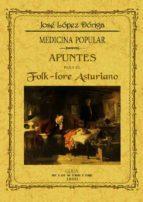 apuntes para el folk lore asturiano. medicina popular (ed. facisi mil de la obra de 1890) jose maria lopez doriga 9788490013793