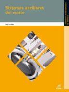 sistemas auxiliares del motor 2012 (electromecanica de vehiculos)-9788490032893