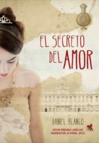 el secreto del amor (ebook)-daniel blanco-9788490430293