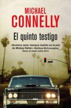 el quinto testigo (serie mickey haller 4) michael connelly 9788490564493