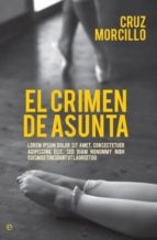 el crimen de asunta-cruz morcillo-9788490602393