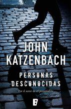 personas desconocidas (ebook)-john katzenbach-9788490695593