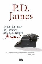 todo lo que se sobre novela negra p.d. james 9788490705193