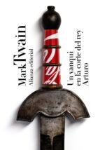 un yanqui en la corte del rey arturo mark twain 9788491042693