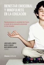 bienestar emocional y mindfulness en la educacion-javier garcia-campayo-marcelo demarzo-marta modrego alarcon-9788491048893