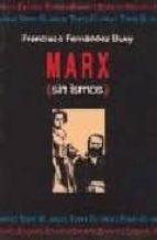 marx (sin ismos)-francisco fernandez buey-9788492257393