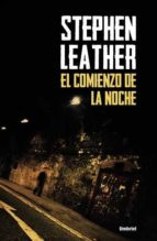 el comienzo de la noche-stephen leather-9788492915293