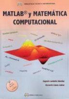 matlab y matematicas computacional (2ª ed.) sagrario lantaron sanchez bernardo llanas juarez 9788492970193