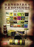 baterias y canciones. maestros de la bateria en sus mejores graba ciones.-jose bruno-9788493242893