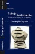 trabajo y sufrimiento-christophe dejours-9788493665593