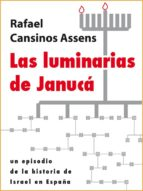 las luminarias de janucá (ebook)-rafael cansinos assens-9788493728793