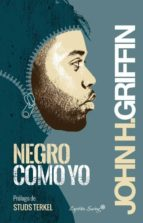 negro como yo-john howard griffin-9788494287893