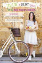 ¡haz click y cocina sano!-maria corbacho-9788494386893