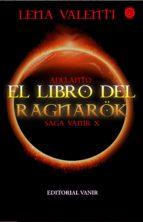 adelanto editorial de el libro del ragnarök, saga vanir x (ebook)-lena valenti-9788494436093