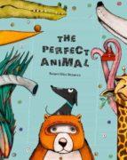 the perfect animal-raquel diaz reguera-9788494633393