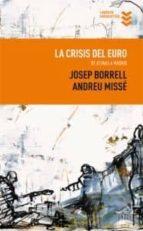 la crisis del euro (2ª ed.)-josep borrell-9788495157393