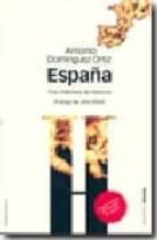 españa: tres milenios de historia (2ª ed.)-antonio dominguez ortiz-9788495379993