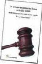 la revision de sentencias firmes en la lec 1/2000: medio de impug nacion contra la cosa juzgada soraya callejo carrion 9788495545893