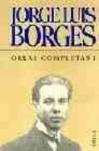 obras completas (t. i)-jorge luis borges-9788495908193