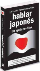 hablar japones en 15 dias (guia de conversacion)-9788496445093