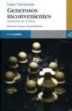 generosos inconvenientes: antologia de cuentos-luisa valenzuela-9788496675193