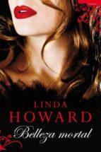 belleza mortal-linda howard-9788496711693