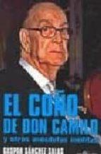 el coño de don camilo y otras anecdotas ineditas-gaspar sanchez salas-9788496892293