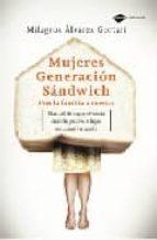 MUJERES GENERACION SANDWICH: CON LA FAMILIA A CUESTAS
