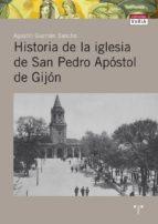 HISTORIA DE LA IGLESIA DE SAN PEDRO APOSTOL DE GIJON