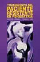 Tratamiento del paciente resistente en psiquiatria 978-8497060493 por Mantosh dewanronald w. pies FB2 MOBI EPUB