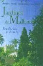 jardines de mallorca: tradicion y estilo-donald g. murray-9788497163293