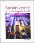amplificadores operacionales y circuitos integrados lineales: teo ria y aplicacion-james m. fiore-9788497320993