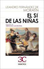 el si de las niñas (3ª ed.) leandro fernandez de moratin 9788497403993