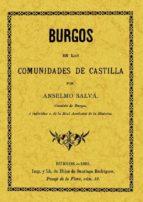 burgos en las comunidades de castilla (ed. facsimil) anselmo salva 9788497610193