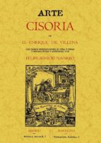 arte cisoria (ed. facsimil) enrique de villena 9788497612593