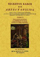 secretos raros de artes y oficios (tomo 6) (ed. facsimil)-9788497618793