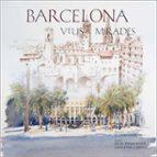 El libro de Barcelona: veus i mirades (ed. bilingüe catalá-ángles) autor SALVADOR CARDUS PDF!