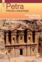 petra: historia y arqueologia-carmen blanquez-9788498272093