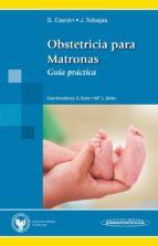 obstetricia para matronas. guía práctica 9788498354393