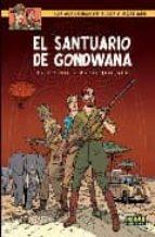 blake y mortimer 18: el santuario de gondwana-yves sente-andre juillard-9788498475593