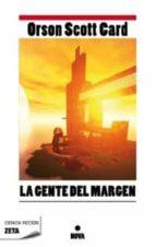 LA GENTE DEL MARGEN (BEST SELLER ZETA BOLSILLO)