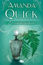El libro de El veneno perfecto autor AMANDA QUICK PDF!