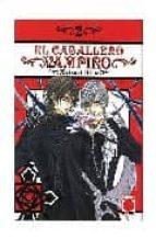 el caballero vampiro nº 2 matsuri hino 9788498850093