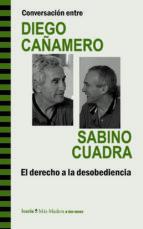 conversacion entre diego cañamero y sabino cuadra diego cañamero sabino cuadra 9788498885293