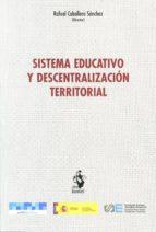 SISTEMA EDUCATIVO Y DESCENTRALIZACIÓN EDITORIAL
