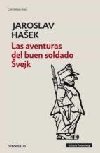 las aventuras del buen soldado svejk-jaroslav hasek-9788499082493