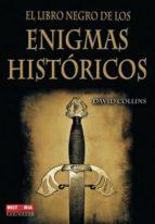 el libro negro de los enigmas historicos-david collins-9788499170893